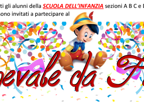 Festa di Carnevale Scuola dell'Infanzia e Classi Prime e Seconde – 10 FEBBRAIO 2018